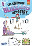 The Behemoth Blizzard Mystery (Masters of Disasters (Numbered))