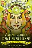 Zauberschule der Neuen Hexen. Magie und Macht. (3453197909) by RavenWolf, Silver