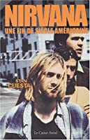 Nirvana : Une fin de siècle américaine