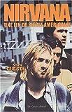 echange, troc Stan Cuesta - Nirvana : Une fin de siècle américaine