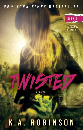 Twisted: Book 2 in the Torn Series by K.A. Robinson
