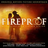 Fireproof (Original Motion Picture Soundtrack)