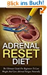 Adrenal Reset Diet: The Ultimate Guid...