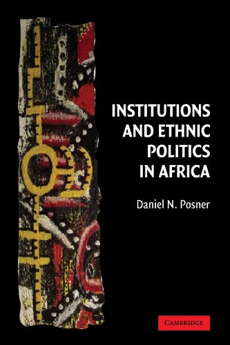 Institutions and Ethnic Politics in Africa (Political...