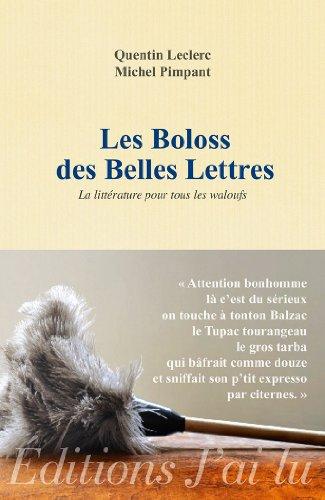 Télécharger Les Boloss Des Belles Lettres La Littrature