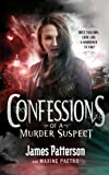 Confessions of a Murder Suspect: (Confessions 1)