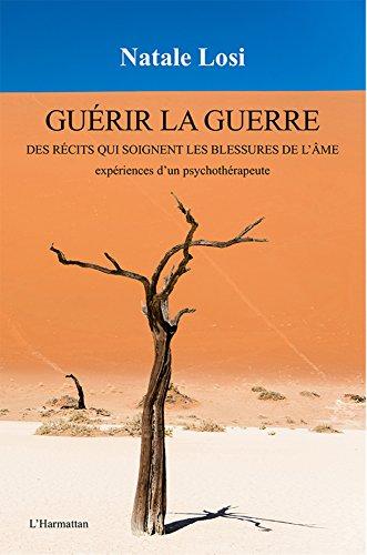Couverture: Guérir la guerre: Des récits qui soignent les blessures de l'âme (N. Losi, 2016)