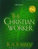 Personal Christian Worker (Life Essentials Books) (0802452183) by Torrey, R. A.
