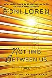 Nothing Between Us (Loving on the Edge Series Book 7)
