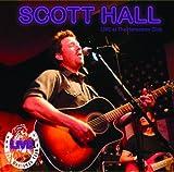 echange, troc Scott Hall - Live at Horseman Club