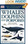 Smithsonian Handbooks Whales Dolphins...
