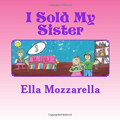 I Sold My Sister