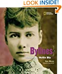 Bylines: A Photobiography of Nellie B...