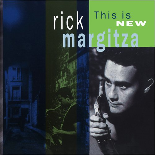 This Is New by Rick Margitza, Jeff