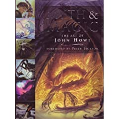 Myth & Magic: The Art of John Howe by John Howe
