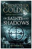 Of Saints and Shadows (The Shadow Saga, #1)