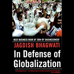 In Defense of Globalization | [Jagdish Bhagwati]