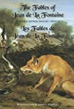 img - for The Fables of Jean de la Fontaine: Bilingual Edition: English-French book / textbook / text book