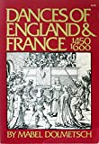 img - for Dances of England and France from 1450 to 1600: With Their Music and Authentic Manner of Performance (Da Capo Paperback) book / textbook / text book