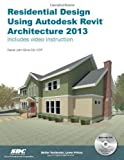 img - for Residential Design Using Autodesk Revit Architecture 2013 by Daniel John Stine Pap/Dvdr edition [Perfect(2012)] book / textbook / text book