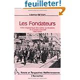 Les fondateurs : Index biographique des cadres syndicalistes de la Tunisie coloniale (1920-1956)