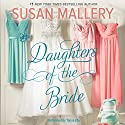 Daughters of the Bride Audiobook by Susan Mallery Narrated by Tanya Eby
