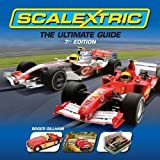 img - for Scalextric: The Ultimate Guide by Roger Gillham (2008) Hardcover book / textbook / text book