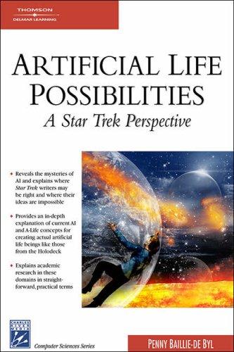Artificial Life Possibilities: A Star Trek Perspective