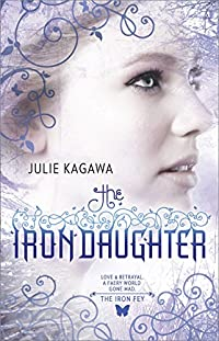 The Iron Daughter by Julie Kagawa ebook deal
