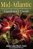 img - for Mid-Atlantic Gardener's Guide (Gardener's Guides) book / textbook / text book