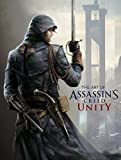 The Art of Assassin's Creed - Unity