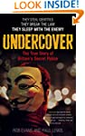 Undercover: The True Story of Britain...