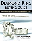 Diamond Ring Buying Guide: How to Evaluate, Identify, and Select Diamonds & Diamond Jewelry (Newman Gem & Jewelry Series)