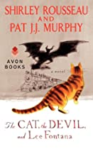 The Cat, the Devil, and Lee Fontana: A Novel