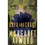 Oryx and Crake (MaddAddam Trilogy Book 1) ~ Margaret Atwood