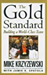 The Gold Standard: Building a World-C...