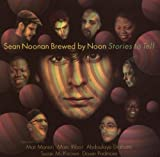 echange, troc Sean Noonan Brewed By Noon - Stories to Tell