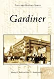 img - for Gardiner (Postcard History Series: Maine) book / textbook / text book