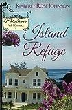 Island Refuge (Wildflower B&B Romance) (Volume 1)