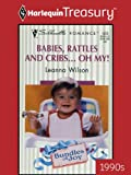 img - for Babies, Rattles and Cribs... Oh, My! (Silhouette Romance) book / textbook / text book
