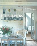 Jo Denbury Huts, Havens and Hideaways