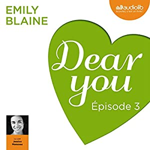 Dear you : Épisode 3 Audiobook