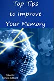 510OBNtdMfL. SL160  Top Tips To Improve Your Memory: How to boost your memory, concentration and intelligence (higher IQ) using simple techniques, diet suggestions & memory exercises
