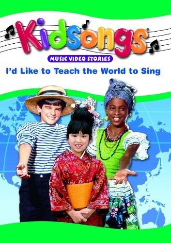 Amazon Com  Kidsongs  I U0026 39 D Like To Teach The World To Sing