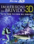 Immersioni Da Brivido (Blu-Ray 3D)