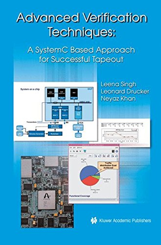 Advanced Verification Techniques: A SystemC Based Approach for Successful Tapeout [Singh, Leena - Drucker, Leonard] (Tapa Dura)