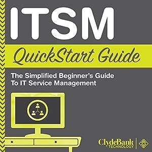 ITSM: QuickStart Guide Audiobook
