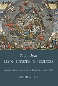 Revolutionizing the Sciences: European Knowledge and Its Ambitions, 1500-1700 download ebook