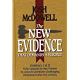 The New Evidence That Demands A Verdict: Evidence I & II Fully Updated in One Volume To Answer The Questions Challenging Christians in the 21st Century. ~ Josh McDowell