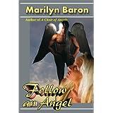 Follow an Angel